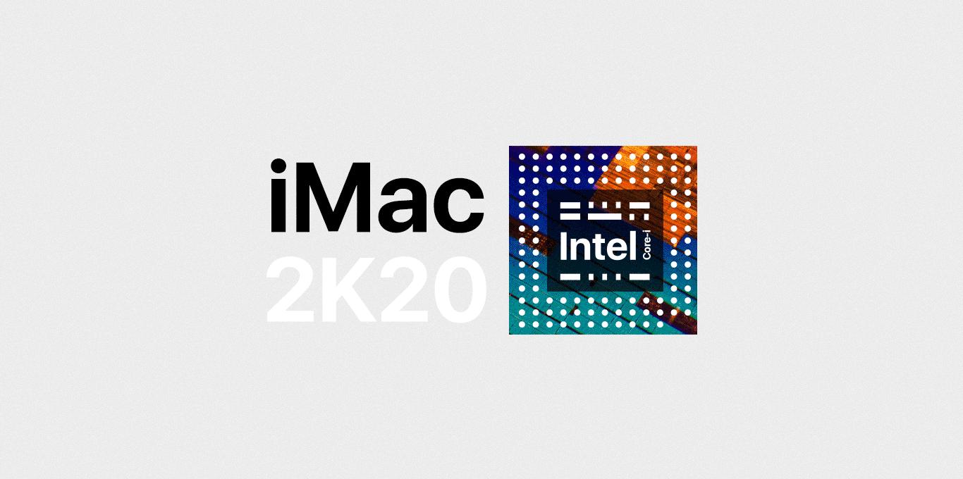 Teaser Neu: iMac 2020 mit Intel Chip
